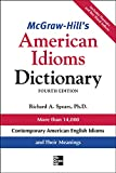 Mcgraw-Hill's American Idioms Dictionary (Mcgraw-hill Esl References)