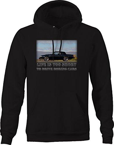 Life is Too Short to Drive Boring Cars - Grand National Regal Turbo Black Muscle Car Sweatshirt - XLarge