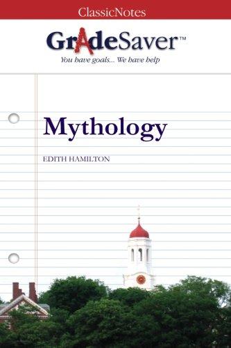 GradeSaver (tm) ClassicNotes Hamilton's Mythology: Study Guide