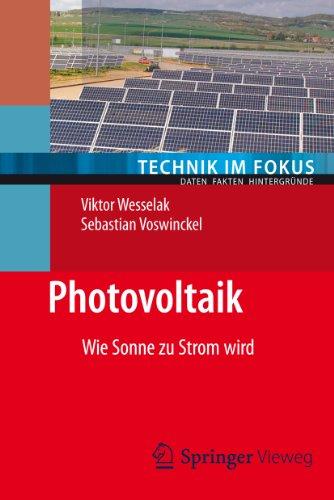 Photovoltaik: Wie Sonne zu Strom wird (Technik im Fokus 2)