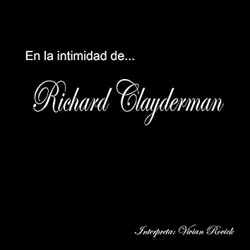 En La Intimidad De Richard Clayderman, Vol. 1