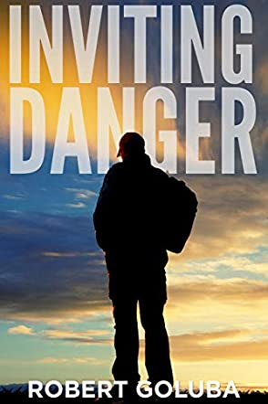 Inviting Danger