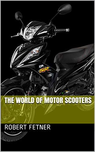 The World of Motor Scooters