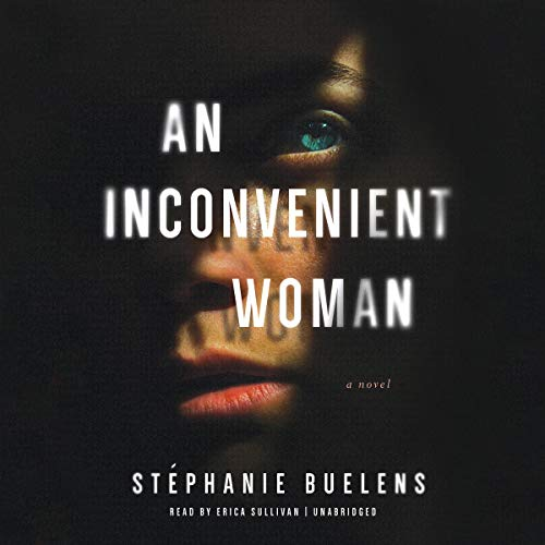 An Inconvenient Woman Audiobook By Stéphanie Buelens cover art