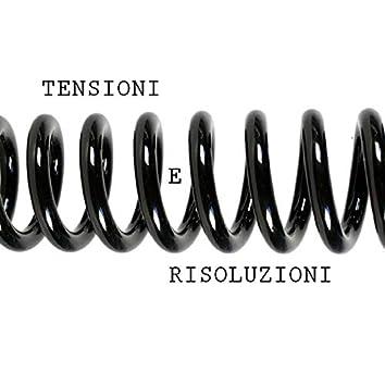 Tensioni e Risoluzioni
