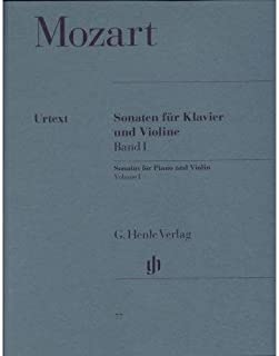 Mozart W.A. Sonatas for Piano and Violin, Volume 1 edited by Wolf-Dieter Seiffert - G. Henle Velag