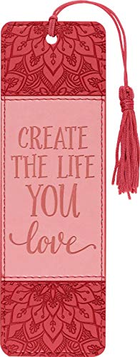 Create the Life You Love Artisan Bookmark