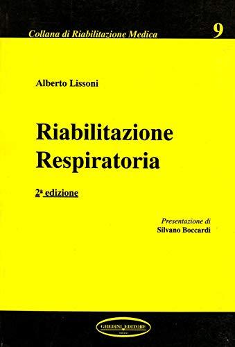 Riabilitazione respiratoria (Collana di riabilitazione medica)