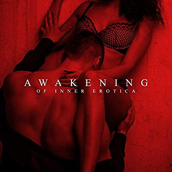 Awakening of Inner Erotica: Tantric Meditation Music
