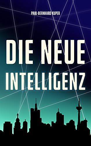 Die neue Intelligenz