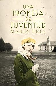 Una promesa de juventud par María Reig