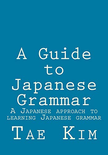 Compare Textbook Prices for A Guide to Japanese Grammar: A Japanese approach to learning Japanese grammar  ISBN 8601411213038 by Kim, Mr Tae K