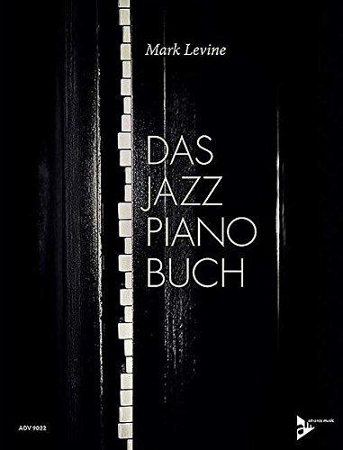 Das Jazz Piano Buch: Klavier. Lehrbuch. (Advance Music)