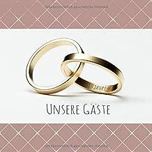 Unsere Gäste Gästebuch Zur Goldenen Hochzeit Mit 110 Seiten