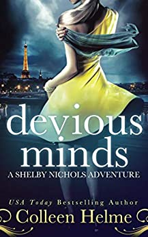 Devious Minds: A Paranormal Women's Fiction Novel (Shelby Nichols Adventure Series Book 8) by [Colleen Helme]