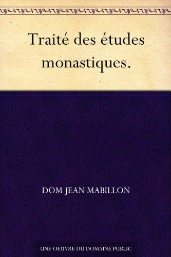 Couverture du livre Traité des études monastiques.