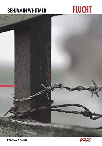 Buchseite und Rezensionen zu 'Flucht: Kriminalroman' von Benjamin Withmer