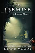 The Demise (The Braxton Mysteries Book 1)
