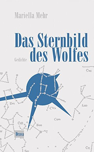 Das Sternbild des Wolfes: Gedichte