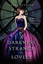 By Susan Dennard A Darkness Strange and Lovely (Something Strange and Deadly) (Reprint) [Paperback]