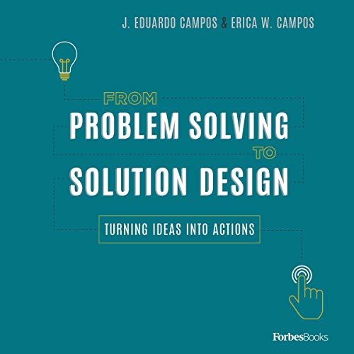 From Problem Solving to Solution Design cover art