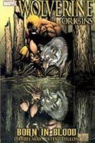Wolverine: Origins 1: Born in Blood