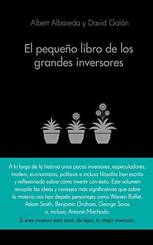 El pequeño libro de los grandes inversores: Las mejores citas de los mejores inversores (COLECCION ALIENTA)