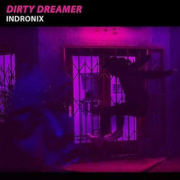 Dirty Dreamer