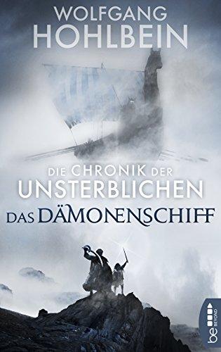 Die Chronik der Unsterblichen - Das Dämonenschiff (Andrej und Abu Dun 9)