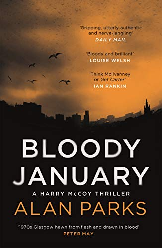 Bloody January (A Harry McCoy Thriller Book 1) (English Edition)