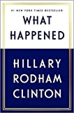 What Happened by Hillary Rodham Clinton - Gutsy Women Standing Strong aginst Donald Trump