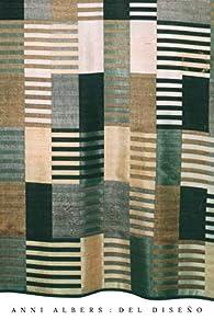 Anni Albers: Del diseño par Anni Albers