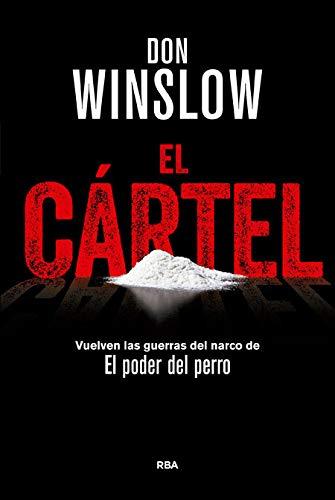 El Cártel: Premio RBA de Novela Negra 2015 (NOVELA POLICÍACA BIB)