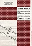 Análisis jurídico del contenido y estructura de los Presupuestos Generales de la Comunidad Autónoma de Castilla y León