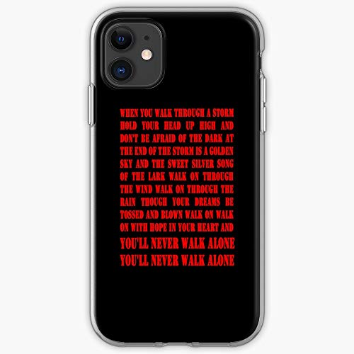 Anfield Fc Celtic LFC Never Youll Alone Liverpool Anthem Song Football Club Walk - Phone Case for All of iPhone 12, iPhone 11, iPhone 11 Pro, iPhone XR, iPhone 7/8 / SE 2020… Samsung Galaxy