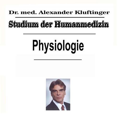 Studium der Humanmedizin - Physiologie