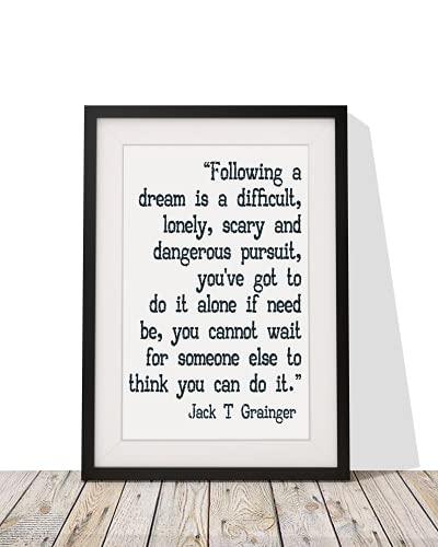 Positivity Motivational Jack T Grainger Cita  Following A Dream Is A Difficult   Lámina enmarcada con soporte – Las mejores ideas de regalo para Navidad, cumpleaños 30,5 x 25,4 cm (negro)