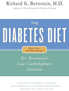 Diabetes Diet: Dr Bernstein's Low Carbohydrate Solution