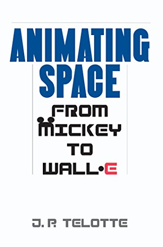 Animating Space: From Mickey to WALL-E (English Edition)