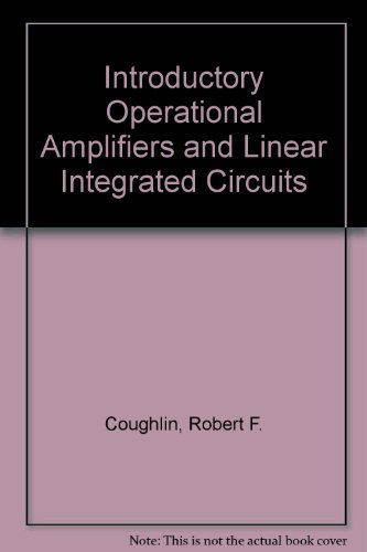 Introductory Operational Amplifiers and Linear Ic's: Theory and Experimentation