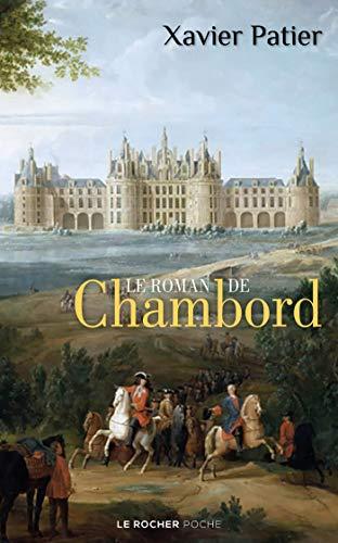 Le roman de Chambord (Poche)