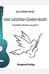 Das Leichte-Lieder-Buch, Band 1: für Ukulele in C-Stimmung Taschenbuch