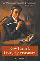 New Lanark Living with a Visionary