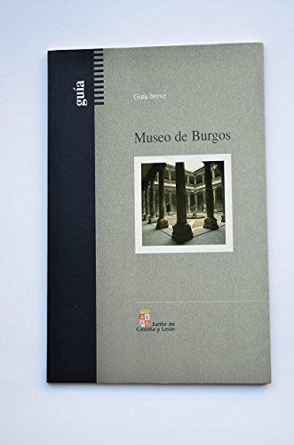 Museo de Burgos. Guía breve