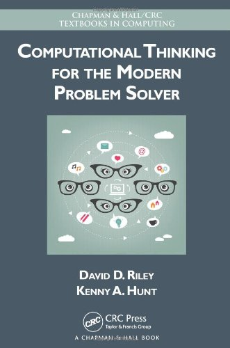 Computational Thinking for the Modern Problem Solver (Chapman & Hall/CRC Textbooks in Computing)