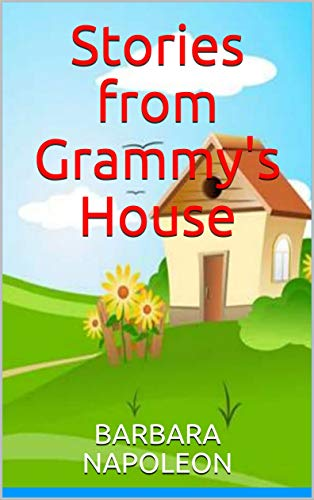Stories from Grammy's House (English Edition)