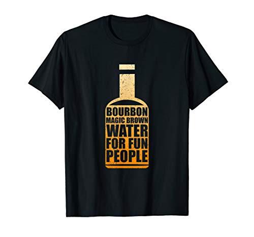 Bourbon Magic Brown Water Fun People American Whisky T-Shirt