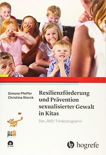"""Resilienzförderung und Prävention sexualisierter Gewalt in Kitas: Das """"ReSi""""-Förderprogramm"""