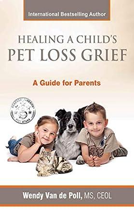 Healing a Child's Pet Loss Grief