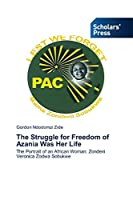 The Struggle for Freedom of Azania Was Her Life